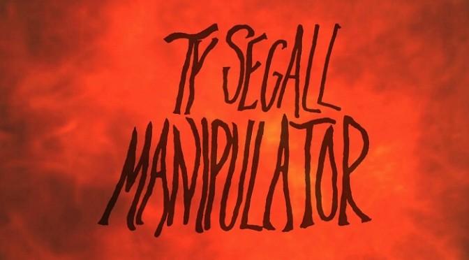 Ty Segall – Manipulator, 2014