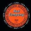 Bad Company Live In Concert 1977 & 1979