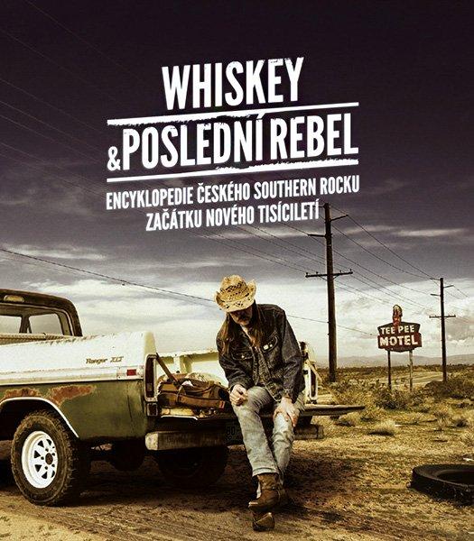 Whiskey & Poslední Rebel Book Cover
