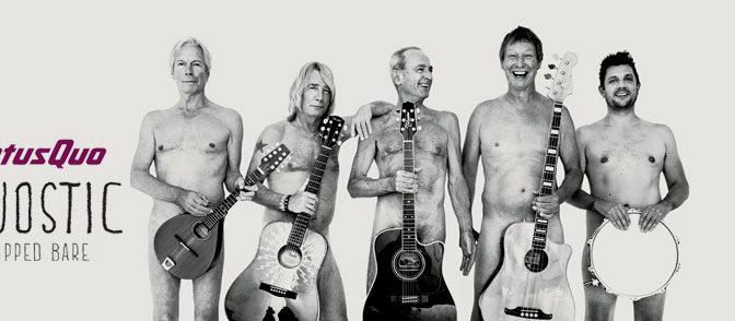 Status Quo: Aquostic – Stripped Bare (2014) alebo naháči sa bavia
