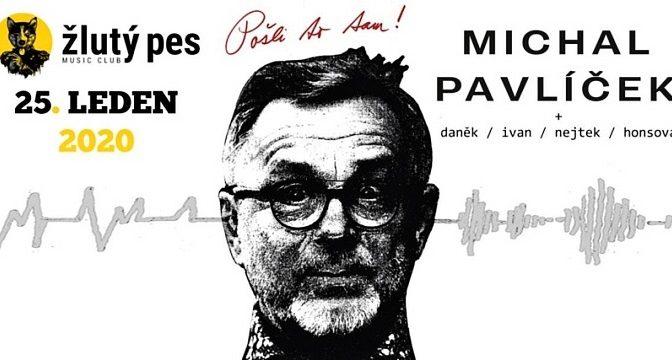 Michal Pavlíček – Pošli to tam, 2019