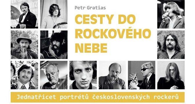 Petr Gratias: Cesty do rockového nebe (2019)