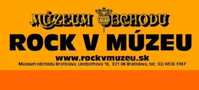 MÚZEUM OBCHODU – Rock v múzeu (január-marec 2020)