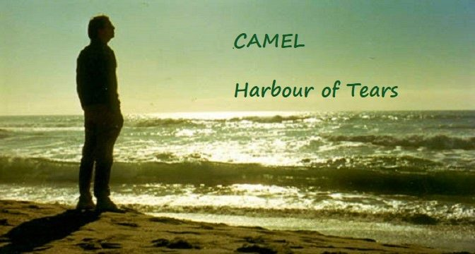 Camel – Harbour Of Tears (1996)