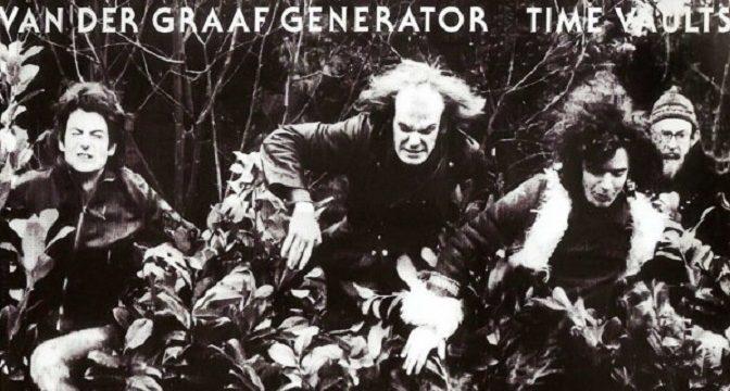 Van Der Graaf Generator – Time Vaults (1982)