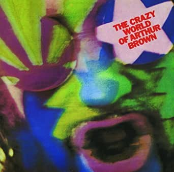 The Crazy World Of Arthur Brown Book Cover