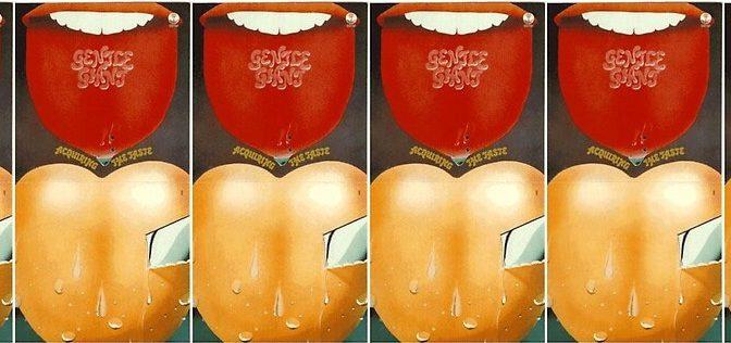 GENTLE GIANT – Acquiring The Taste (1971)