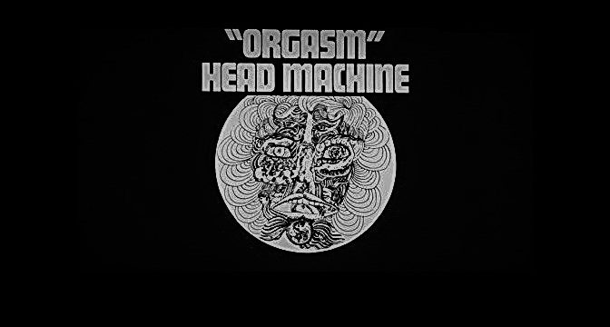 Head Machine – Orgasm a Ken Hensley