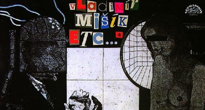 Vladimír Mišík & Etc… – 4 (1987)