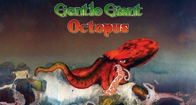 GENTLE GIANT – Octopus (1972)