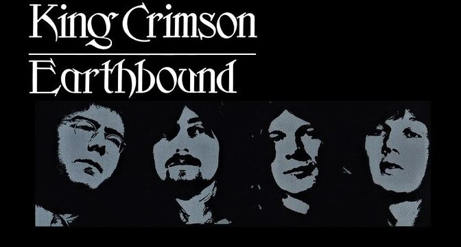 King Crimson – Earthbound (1972)