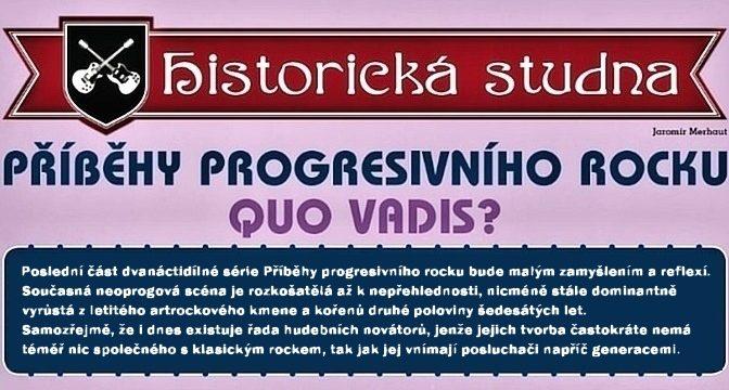 12) Quo vadis?