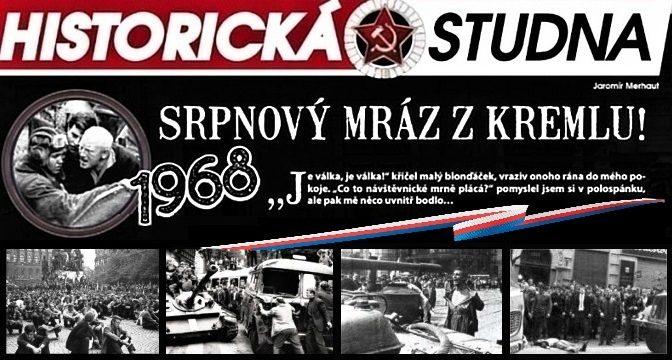 1968/8: Srpnový mráz z Kremlu!