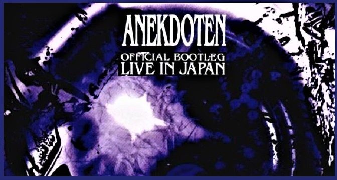 Anekdoten – Official Bootleg: Live In Japan (1998)