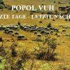 POPOL VUH: Letzte Tage – Letzte Nächte (1976)