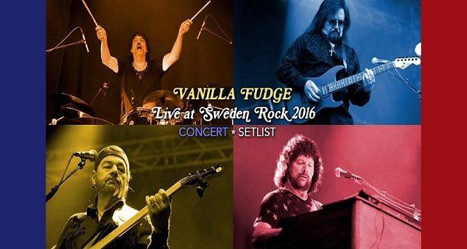 VANILLA FUDGE – Live At Sweden Rock 2016 (2017)