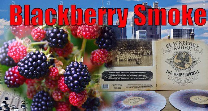 Blackberry Smoke: Ako chutia údené černice?
