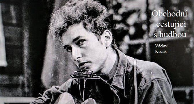 OBCHODNÍ CESTUJÍCÍ S HUDBOU – pdf kniha k 80. narozeninám Boba Dylana