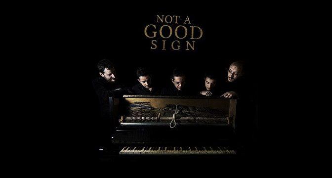 Not A Good Sign – Not A Good Sign (2013)