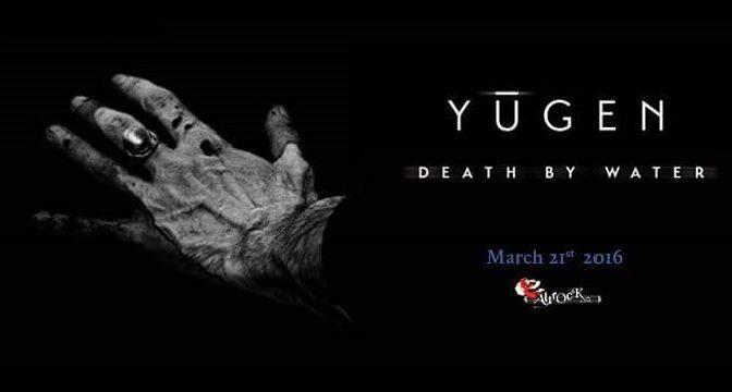 Yūgen – Death By Water (2016)