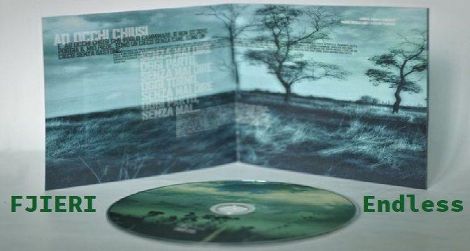 Fjieri – Endless (2009)