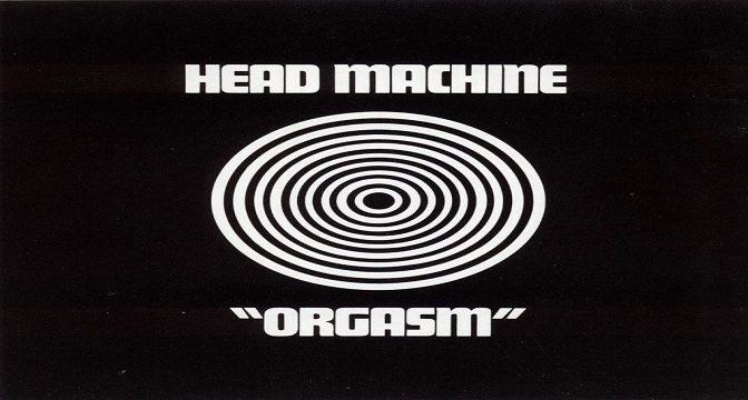 Head Machine – Orgasm (1970)
